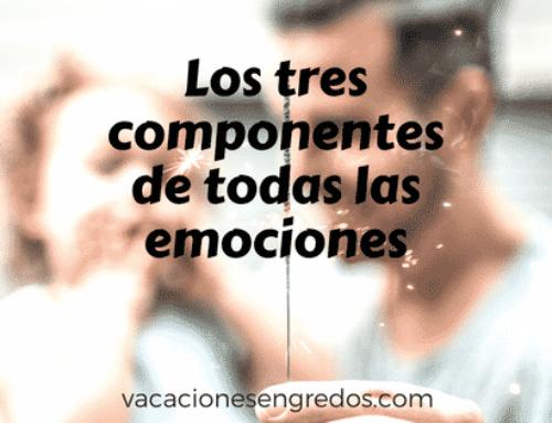 Los tres componentes de todas las emociones
