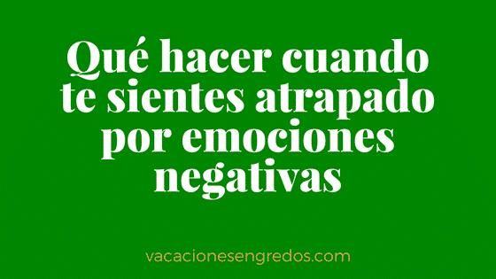 Vacaciones alternativas - atrapado emociones negativas
